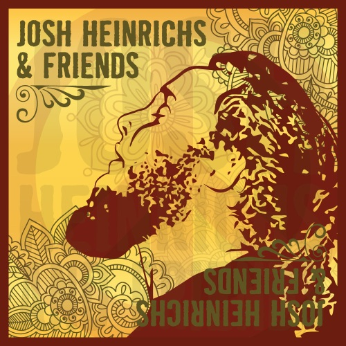 Josh Heinrichs and Friends