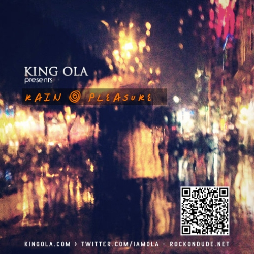 King OLA rain and pleasure