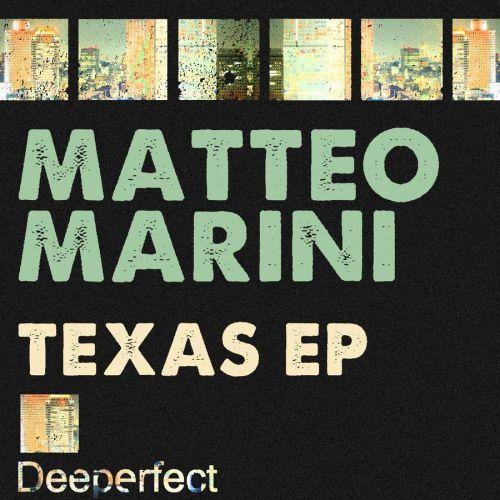 Matteo Marini Texas EP