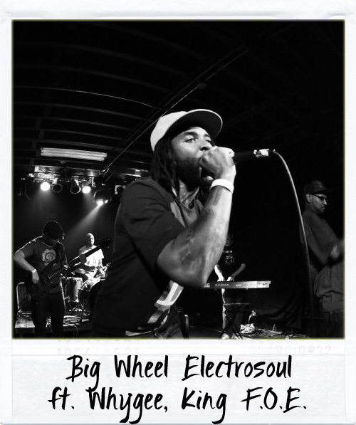 Big Wheel Electrosoul ft. Whygee & King F.O.E.